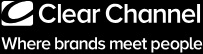 Clear  Channel - Where brands meet people